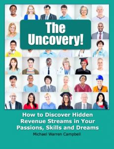"""The image shows the front cover of the free """"Uncovery"""" ebook by Michael Warren Campbell."""